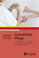 Johanne Nau, Johannes Nau, Nico Oud, Nico E. Oud, Gernot Walter - Gewaltfreie Pflege
