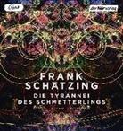 Frank Schätzing, Sascha Rotermund - Die Tyrannei des Schmetterlings (Hörbuch)