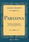 Gaetano Donizetti - Parisina