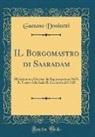 Gaetano Donizetti - IL Borgomastro di Saaradam