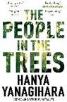 Hanya Yanagihara - The People in the Trees