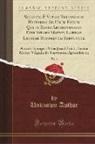 Unknown Author - Selectae É Veteri Testamento Historiae Ad Usum Eorum Qui in Regio Archigymnasio Divi Isidori Matrit, Latinae Linguae Rudimentis Imbuuntur, Vol. 1