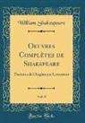 William Shakespeare - Oeuvres Complètes de Shakspeare, Vol. 8