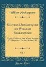 William Shakespeare - OEuvres Dramatiques de William Shakespeare, Vol. 2