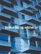 Jan Johansson - Evaluering og arkitektur - brugere, interview, analyse og fænomenologi
