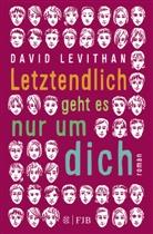 David Levithan - Letztendlich geht es nur um dich