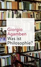 Giorgio Agamben - Was ist Philosophie?