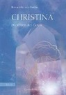Bernadette von Dreien, Bernadette von Dreien - Christina - Die Vision des Guten