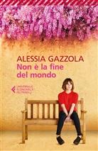 Alessia Gazzola - Non è la fine del mondo