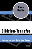 Hans Herlin - Sibirien-Transfer