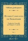 William Shakespeare - OEuvres Completes de Shakspeare, Vol. 4