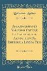 Unknown Author - Animadversiones Variorum Criticæ Et Exegeticæ in Aristotelis De Rhetorica Libros Tres (Classic Reprint)