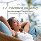 Gelassenheit im Alltag, 1 Audio-CD (Hörbuch)
