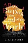 C A Fletcher, C. A. Fletcher - A Boy and his Dog at the End of the World