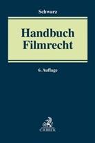 Horst von Hartlieb, Marti Albrecht, Stepha Altenburg, Stephan Altenburg u a, Oliver Castendyk u a, Holger M. von Hartlieb... - Handbuch Filmrecht