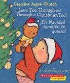 Bernadette Rossetti-Shustak, Bernadette/ Church Rossetti-Shustak, Caroline Jayne Church - I Love You Through and Through at Christmas, Too; En Navidad tambiTn