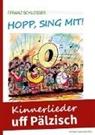 Franz Schlosser, Franz Schlosser - Hopp, sing mit!