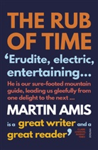 Martin Amis - The Rub of Time