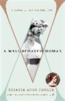 Therese Anne Fowler, Therese Anne Fowler - A Well Behaved Woman