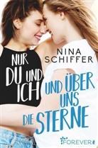 Schiffer, Nina Schiffer - Nur du und ich und über uns die Sterne