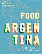 Ross Dobson, Rachel Tolosa Paz - The Food of Argentina