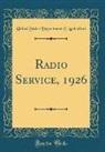 United States Department Of Agriculture - Radio Service, 1926 (Classic Reprint)