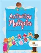Activity Crusades - Activités Multiples