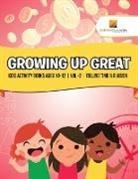Activity Crusades - Growing Up Great