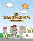Activity Crusades - My Neighborhood