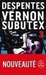 V Despentes, Virginie Despentes, Despentes-v - Vernon Subutex. Volume 3