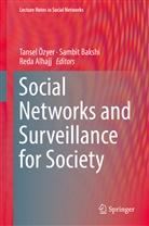 Reda Alhajj, Sambi Bakshi, Sambit Bakshi, Tansel Özyer - Social Networks and Surveillance for Society
