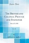 Unknown Author - The British and Colonial Printer and Stationer, Vol. 86