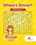 Activity Crusades - Where's Dinner? - Mazes Age 6