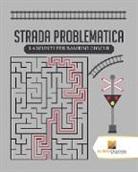 Activity Crusades - Strada Problematica