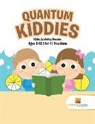 Activity Crusades - Quantum Kiddies