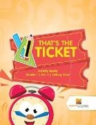 Activity Crusades - That's the Ticket - Activity Books Grade 1 | Vol -1 | Telling Time