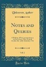 Unknown Author - Notes and Queries, Vol. 2