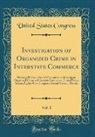 United States Congress - Investigation of Organized Crime in Interstate Commerce, Vol. 1
