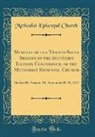 Methodist Episcopal Church - Minutes of the Twenty-Sixth Session of the Southern Illinois Conference, of the Methodist Episcopal Church