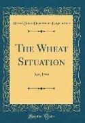 United States Department Of Agriculture - The Wheat Situation: July, 1944 (Classic Reprint)
