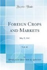 United States Department Of Agriculture - Foreign Crops and Markets, Vol. 42