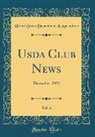 United States Department Of Agriculture - USDA Club News, Vol. 6: December, 1954 (Classic Reprint)