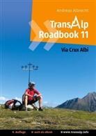 Andreas Albrecht - Transalp Roadbook 11: Via Crux Albi