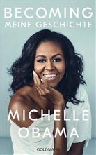 Michelle Obama - Becoming - Meine Geschichte