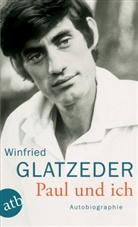 Winfrie Glatzeder, Winfried Glatzeder, Manuela Runge - Paul und ich