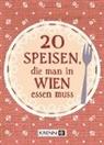 Emima Miriam Ilie, Hubert Krenn - 20 Speisen, die man in Wien essen muss