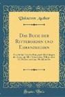 Unknown Author - Das Buch der Ritterorden und Ehrenzeichen