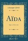 Giuseppe Verdi - Aïda