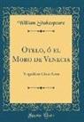 William Shakespeare - Otelo, ó el Moro de Venecia