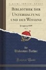 Unknown Author - Bibliothek der Unterhaltung und des Wissens, Vol. 5